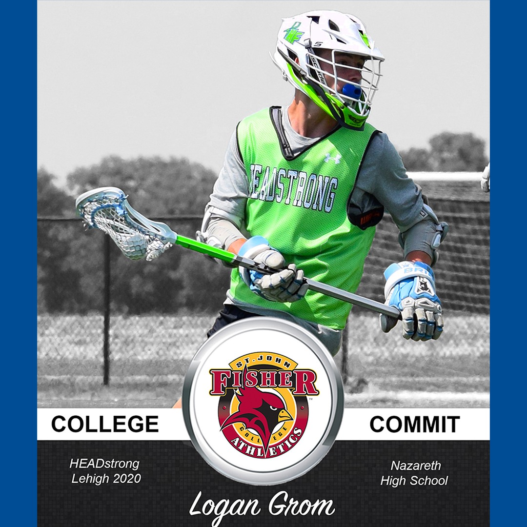 Logan Grom of HEADstrong Lehigh Valley Commits To St. John Fisher College Lacrosse