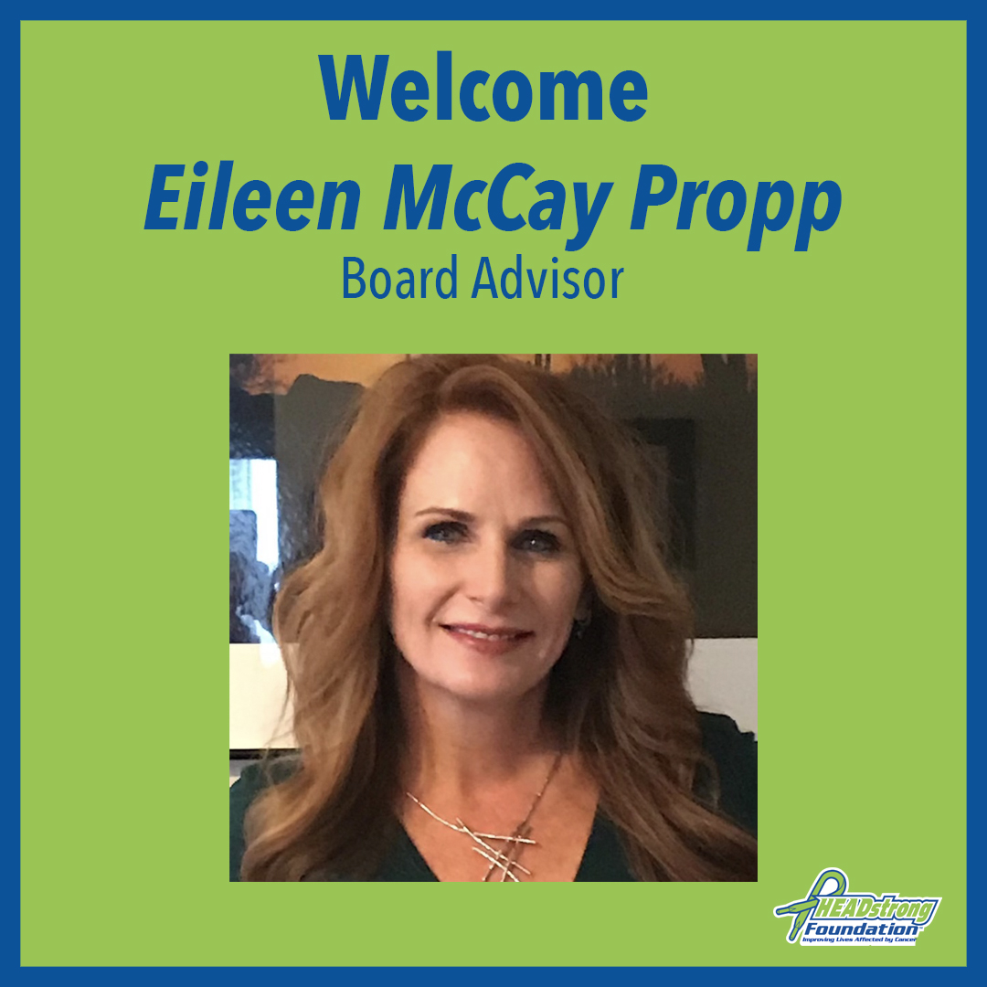 HEADstrong Foundation Adds Eileen McCay Propp To Board